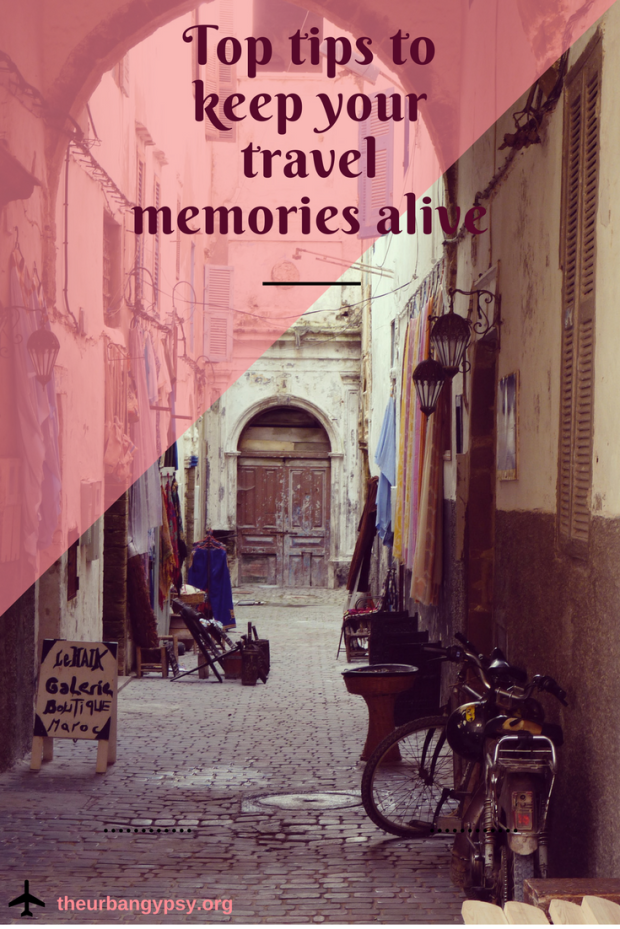 Top tips to keep your travel memories alive